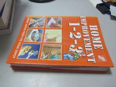 欣欣小棧   Home Improvement 1-2-3》ISBN:9780696201684(V1-7櫃)書況不平整