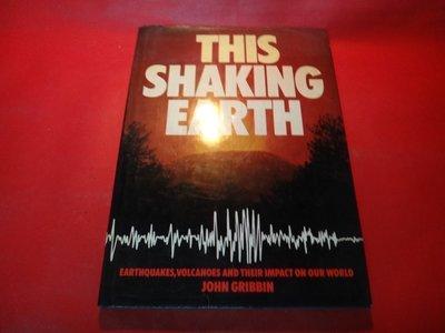 【愛悅二手書坊 23-05】This shaking earth John R Gribbin/著  Putnam出版