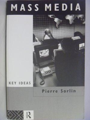 【月界二手書店】Mass Media-Key Ideas_Pierre Sorlin 〖傳播〗AFM