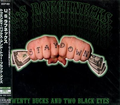 K - U.S.Roughnecks - Twenty Bucks & Two - 日版 - NEW