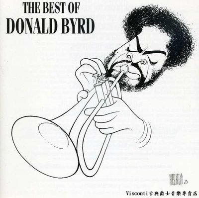 ©【Blue Note】The Best of Donald Byrd唐諾.拜爾德:絕對精選