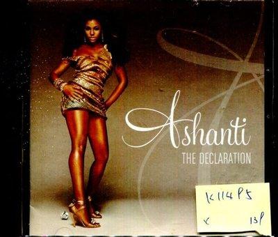 *真音樂* ASHANTI / THE DECLARATION 二手 K11495 (封底破)(下標賣1)