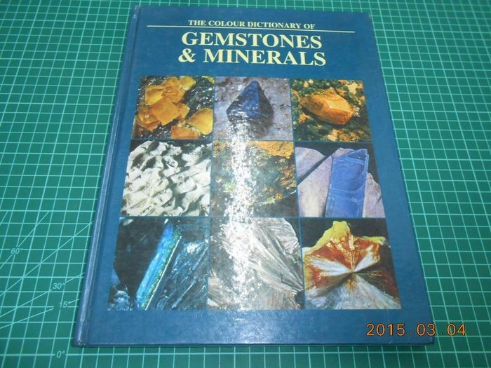 《THE COLOUR DICTIONARY OF GEMSTONES & MINERALS》八成新 精裝本 版權頁有章