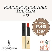 【YSL Rouge Pur Couture The Slim #13】