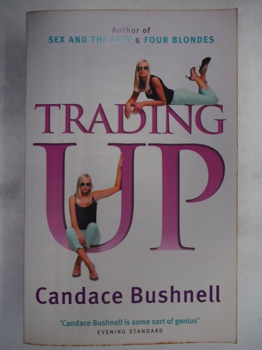 【月界二手書店】Trading Up_Candace Bushnell_原價419 〖外文小說〗CKR