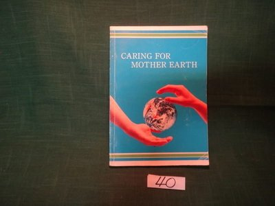 【愛悅二手書坊 19-51】CARING FOR MOTHER EARTH
