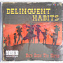 Delinquent Habits - Here Come the Horns 進口美版