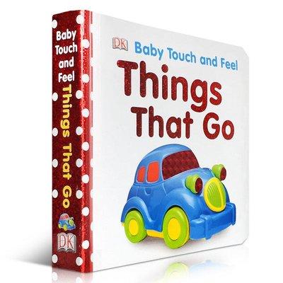 英文原版繪本DK Baby Touch and Feel: Things That Go幼兒啟蒙認知觸摸書親子交通工具a