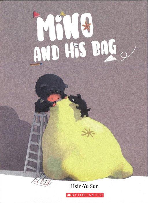 *小貝比的家*MINO AND HIS BAG/平裝/3~6歲/ 父親節