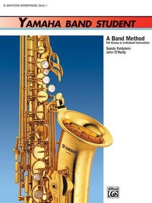 【599免運費】Yamaha Band Student, Book 1【E-flat BaritoneSax.】3909