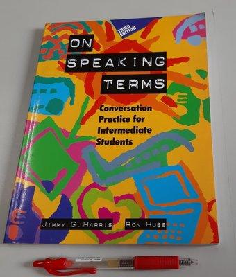 英語會話練習 On Speaking Terms: Conversation Practice for Intermediate (全新、未使用、原價280元)