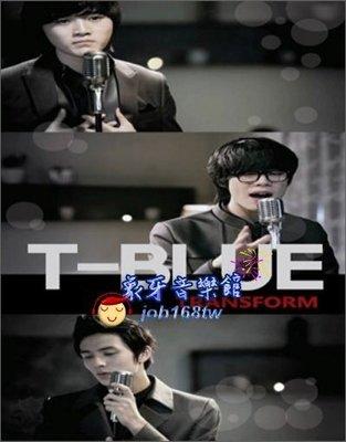 【象牙音樂】韓國人氣團體-- T-Blue Vol. 1 - Transform (Repackage)