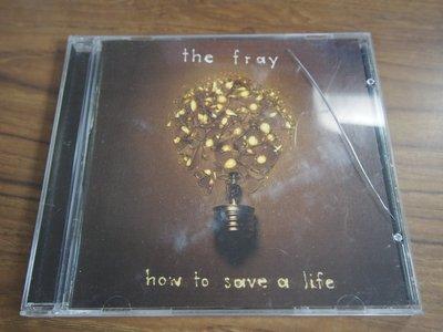 ◎MWM◎【二手CD】The Fray- How To Save A Life 有歌詞, 片況佳無刮痕