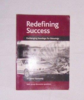 Redefining Success(Dr. Omar)Exchanging bondage for blessings