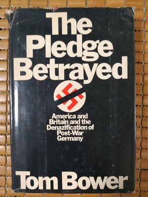 不二書店   The Pledge Betrayed  Tom Bower 精裝