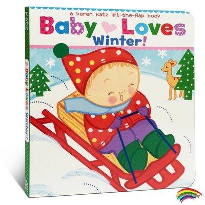 英文原版 Baby Loves Winter!: A Karen Katz Lift-the-Flap Book 卡倫卡茨 寶寶愛冬天 科普趣味親子互動躲貓貓翻