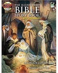 Illustrated Bible Story Book: New Testament with CD 聖經新約