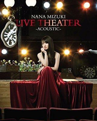 特價代購 水樹奈奈NANA MIZUKI LIVE THEATER ACOUSTIC  最新演唱會 (日版初回BD)