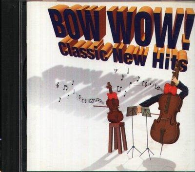 八八 - BOW WOW! Classic New Hits - 日版 Johannes Brahms Antonio