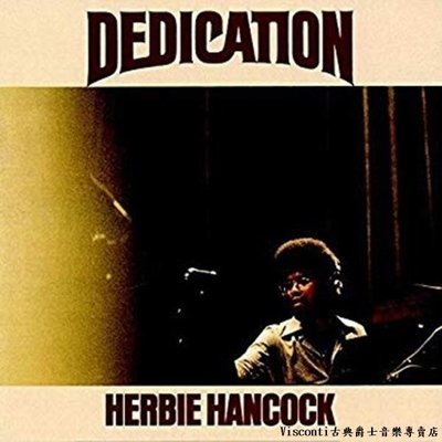 ©【Get On Down】Herbie Hancock賀比.漢考克:Dedication(黑膠唱片)