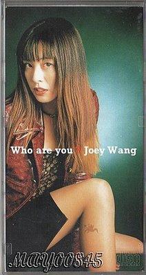 王祖賢JOEY WANG  WHO ARE YOU 單曲3吋CD