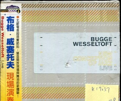 *真音樂* BUGGE WESSELTOFT / NEW CONCEPTION OF JAZZ 全新 K17037