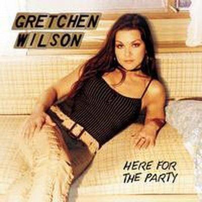 【出清價】派對登場 Here For The Party/葛雷威爾森 Gretchen Wilson---EK90903