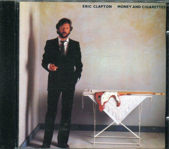 【塵封音樂盒】艾力克萊普頓 Eric Clapton - Money and Cigarettes