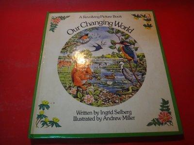 【愛悅二手書坊 19-09】Our Changing World (Revolving Picture Book)