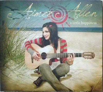 《絕版專賣》前衛花園 Aimee Allen 愛咪艾倫 / A Little Happiness 小確幸