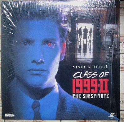 進口LD影碟~Class Of 1999-II The Substitute電影--Sasha Mitchell