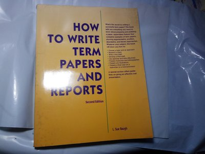 ***掛著賣書舖***《HOW TO WRITE TERM PAPERS AND REPORTS》0844258997