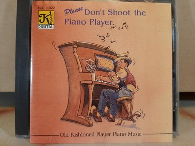 Please Don't Shoot The Piano Player,Old Fashioned Player Piano Music,勿射鋼琴手,如新。