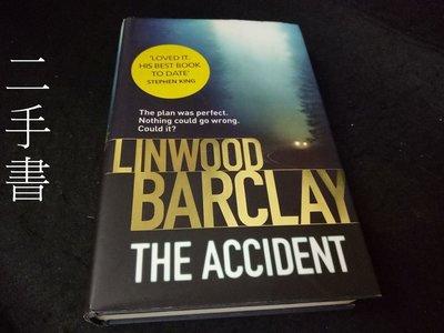 【本度二手書3B14】The Accident by Linwood Barclay 9780752897455