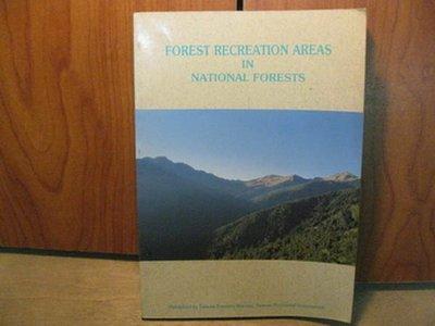 【愛悅二手書坊 15-13】FOREST RECREATION AREAS IN NATIONAL FORESTS