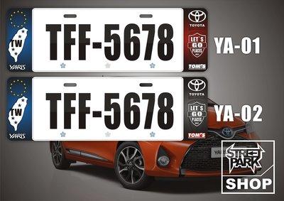 【STREET PARK】訂製 歐盟 車牌裝飾 TOYOTA Yaris 無邊框設計【原價780$ 特價 580$】