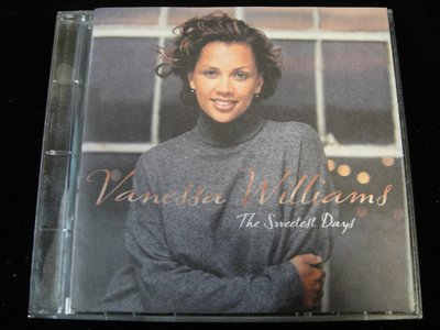 【198樂坊】Vanessa Williams - The Sweetest Days(Intro-Lude.美版)CG