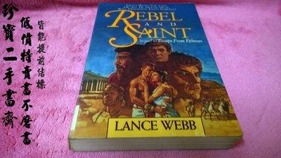 【珍寶二手書齋FAB】Rebel and Saint Paperback by Lance Webb (Author)