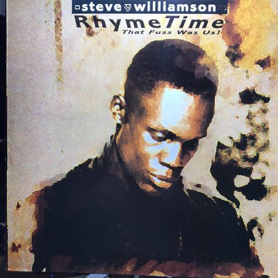 (英版) Steve Williamson – Rhyme Time (That Fuss Was Us!)