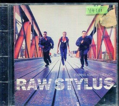 *還有唱片行* RAW STYLUS / PUSHING AGAINST THE FLOW 二手 Y4111