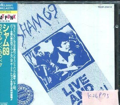 *真音樂* LIVE AND LOUD / SHAM 69 日版 二手 K26975
