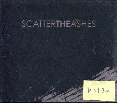 *真音樂* SCATTER THE  ASHES 全新 K3130(清倉.下標賣5)