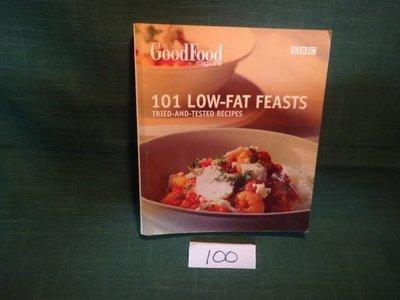 【愛悅二手書坊 20-53】101 LOW-FAT FEASTS TRIED-AND-TESTED RECIPES