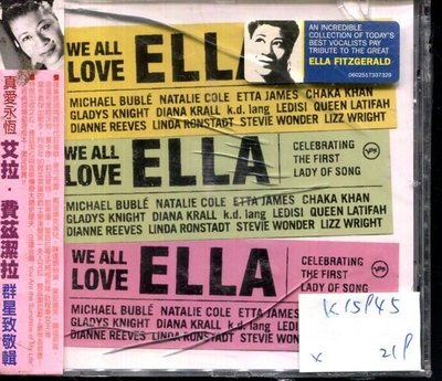 *真音樂* WE ALL LOVE ELLA / GELEBRATING THE FIRST LADY OF SONG 全新 K15945 (殼破)