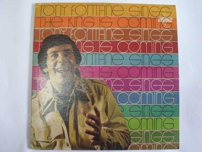 TONT FONTANE - THE KINE IS COMING - 早期美國盤 黑膠唱片 - 151元起標 黑膠70