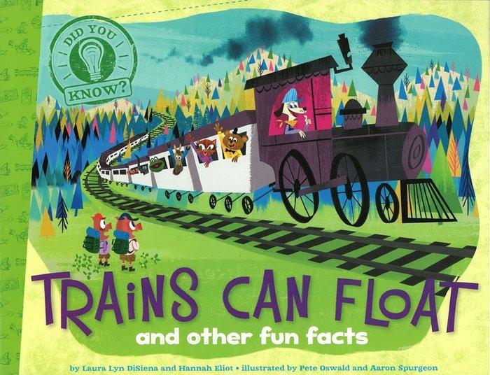 *小貝比的家*DID YOU KNOW:TRAINS CAN FLOAT/平裝/3~6歲