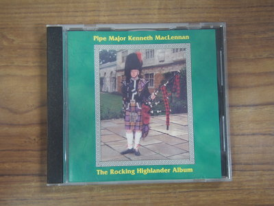 ◎MWM◎【二手CD】Pipe Major Kenneth Maclennan-The Rocking
