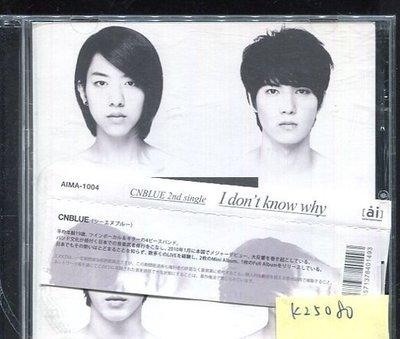 *真音樂* CNBLUE / I DON'T KNOW WHY 二手 K25080