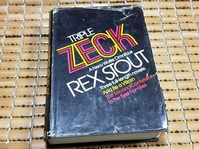 不二書店  TRIPLE ZECK: A NERO WOLFE OMNIBUS  Rex Stout 原文偵探小說毛邊本