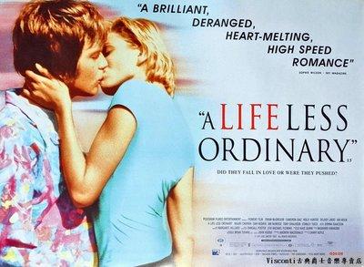 【Visconti】電影原版海報-A Life Less Ordinary你行我素-伊旺.麥格雷戈(1997英國版)